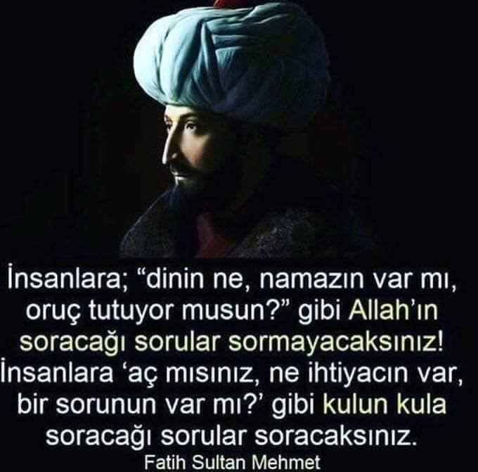 Fatih Sultan Mehmet budur.. Bilmeyenler okusun ve örnek alsın..